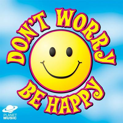 20110818060336-dont-worry-be-happy.jpg
